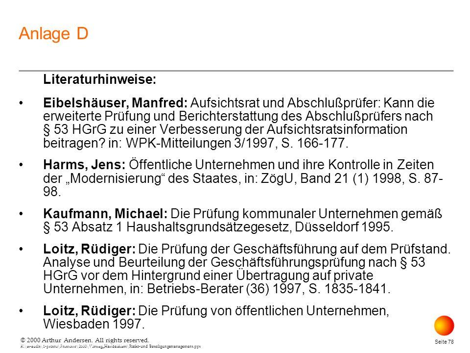 © 2000 Arthur Andersen. All rights reserved. K:\st-audit\1-promo\Promorxr\2000\Vortrag_Handelsblatt\Risiko-und Beteiligungsmanagement.ppt Seite 78 © 2