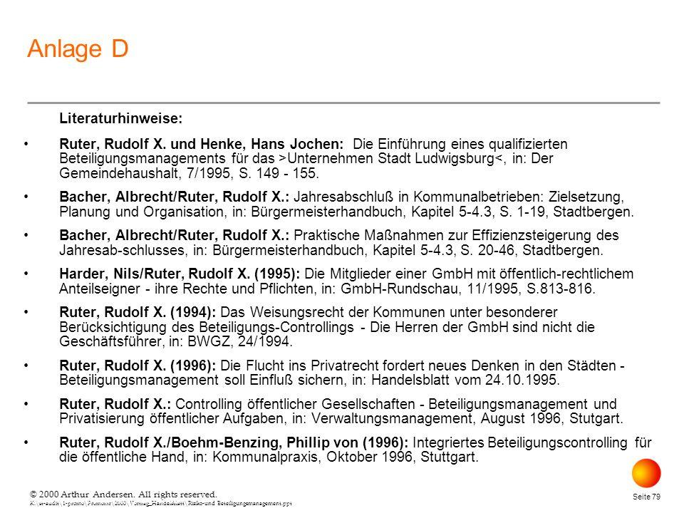 © 2000 Arthur Andersen. All rights reserved. K:\st-audit\1-promo\Promorxr\2000\Vortrag_Handelsblatt\Risiko-und Beteiligungsmanagement.ppt Seite 79 © 2