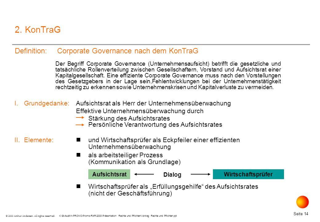 K:\St-Audit\1-PROMO\Promo-RXR\2000\Präsentation Rechte und Pflichten\Vortrag Rechte und Pflichten.ppt Seite 14 © 2000 Arthur Andersen.
