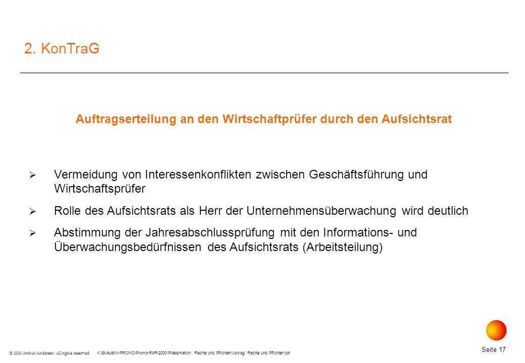 K:\St-Audit\1-PROMO\Promo-RXR\2000\Präsentation Rechte und Pflichten\Vortrag Rechte und Pflichten.ppt Seite 17 © 2000 Arthur Andersen.