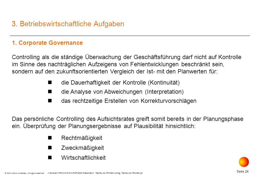 K:\St-Audit\1-PROMO\Promo-RXR\2000\Präsentation Rechte und Pflichten\Vortrag Rechte und Pflichten.ppt Seite 24 © 2000 Arthur Andersen.