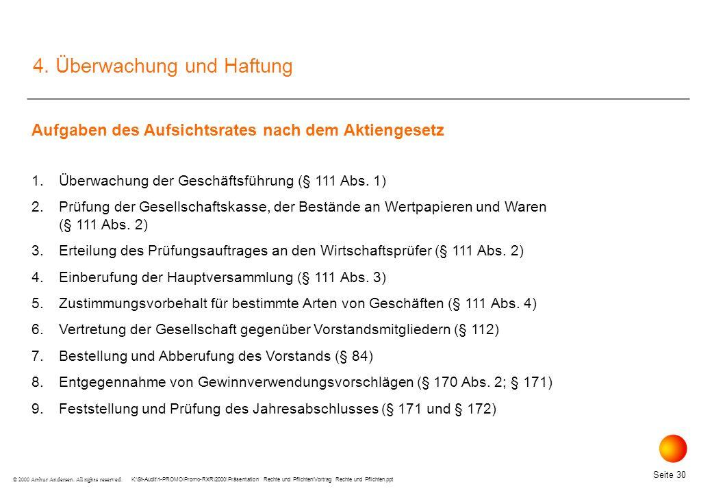 K:\St-Audit\1-PROMO\Promo-RXR\2000\Präsentation Rechte und Pflichten\Vortrag Rechte und Pflichten.ppt Seite 30 © 2000 Arthur Andersen.