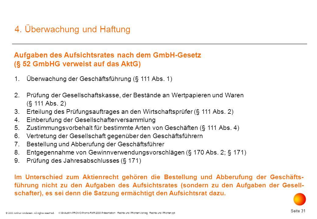 K:\St-Audit\1-PROMO\Promo-RXR\2000\Präsentation Rechte und Pflichten\Vortrag Rechte und Pflichten.ppt Seite 31 © 2000 Arthur Andersen.