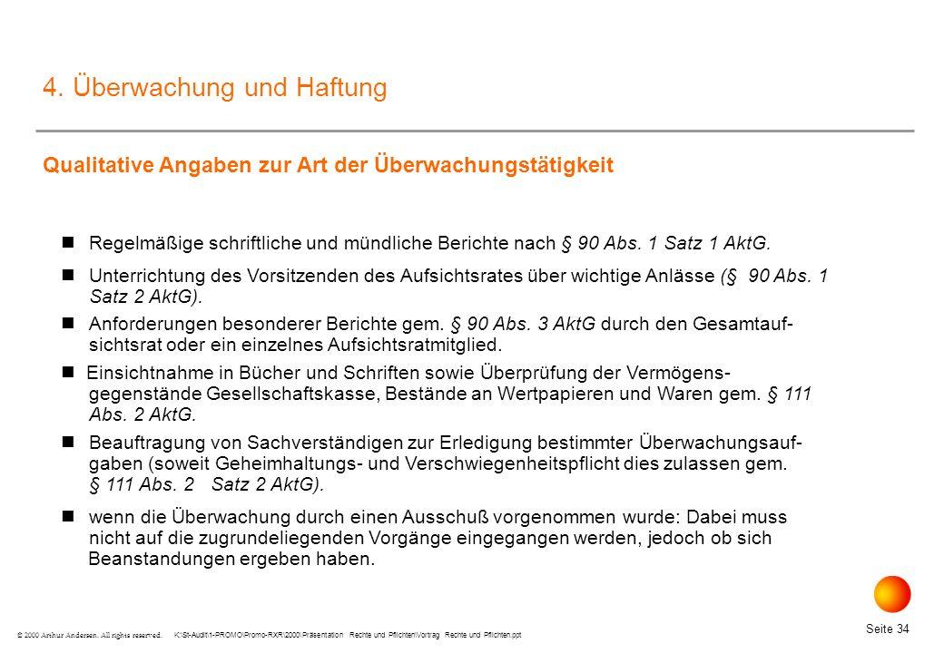 K:\St-Audit\1-PROMO\Promo-RXR\2000\Präsentation Rechte und Pflichten\Vortrag Rechte und Pflichten.ppt Seite 34 © 2000 Arthur Andersen.