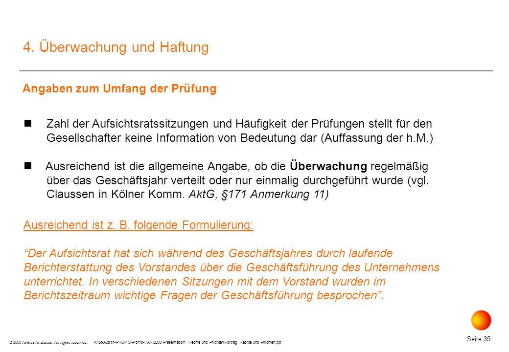 K:\St-Audit\1-PROMO\Promo-RXR\2000\Präsentation Rechte und Pflichten\Vortrag Rechte und Pflichten.ppt Seite 35 © 2000 Arthur Andersen.