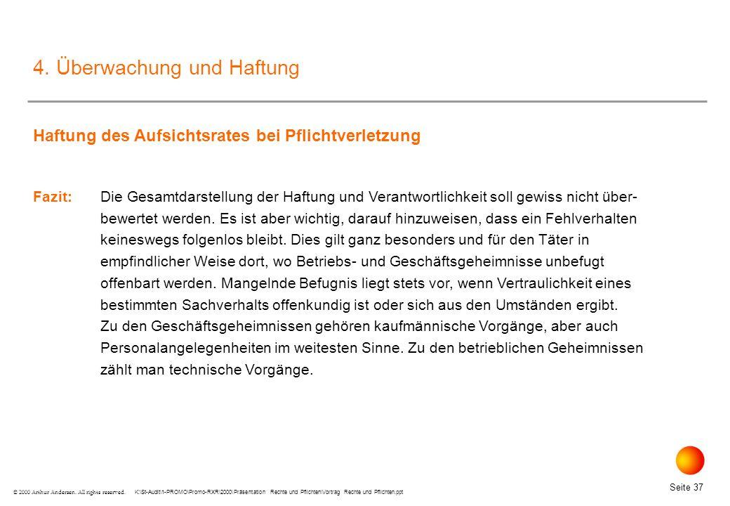 K:\St-Audit\1-PROMO\Promo-RXR\2000\Präsentation Rechte und Pflichten\Vortrag Rechte und Pflichten.ppt Seite 37 © 2000 Arthur Andersen.