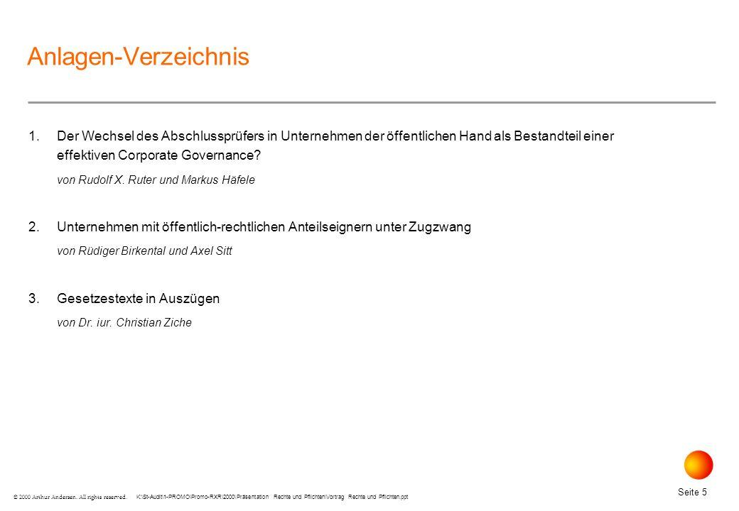 K:\St-Audit\1-PROMO\Promo-RXR\2000\Präsentation Rechte und Pflichten\Vortrag Rechte und Pflichten.ppt Seite 56 © 2000 Arthur Andersen.