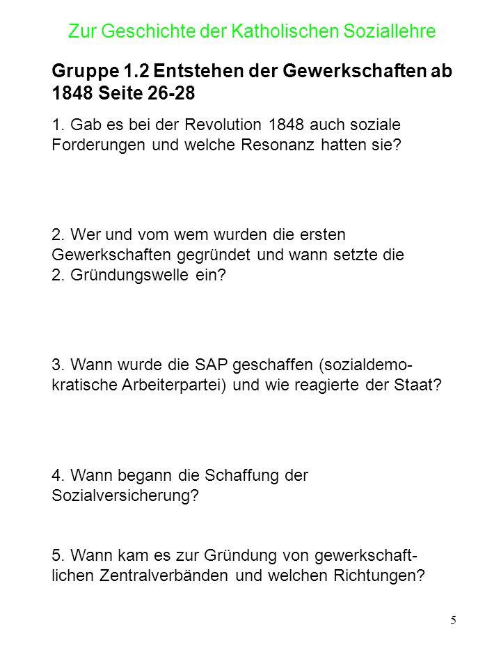 6 Zur Geschichte der Katholischen Soziallehre Gruppe 1.3 Entwicklung politischer Ideen und der Parteien Seite 29-35 1.