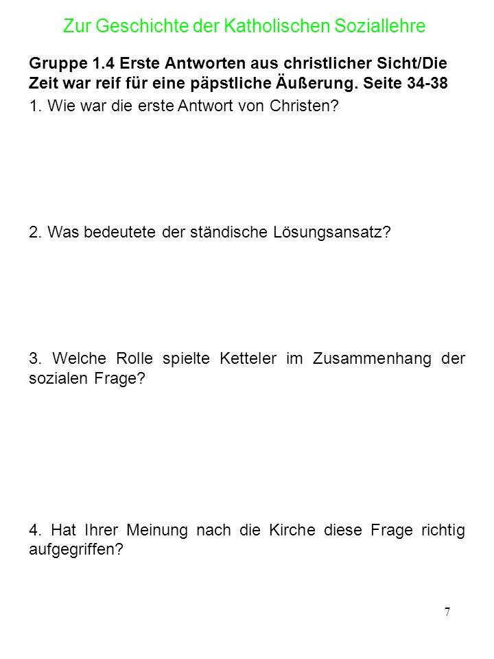 8 Zur Geschichte der Katholischen Soziallehre Gruppe 2.1 Rerum novarum Seite 46 - 50, 2.1.1.1 1.
