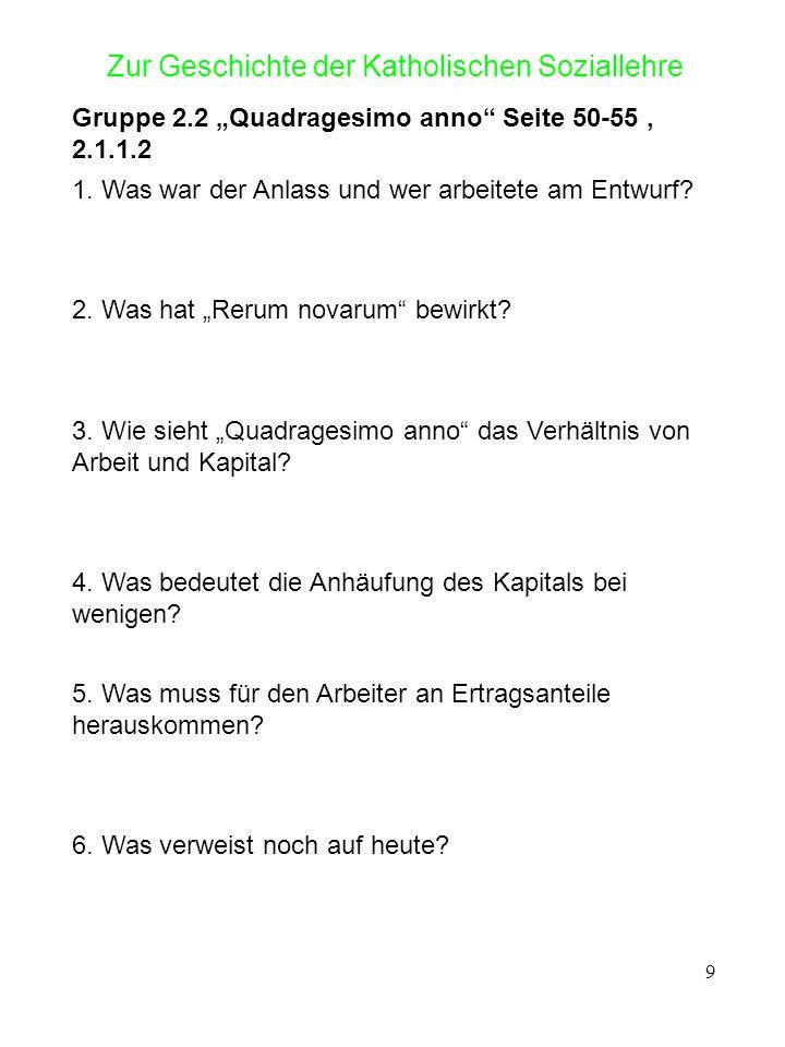 10 Zur Geschichte der Katholischen Soziallehre Gruppe 2.3 Mater et Magistra Seite 56-61, 2.1.2.2 1.