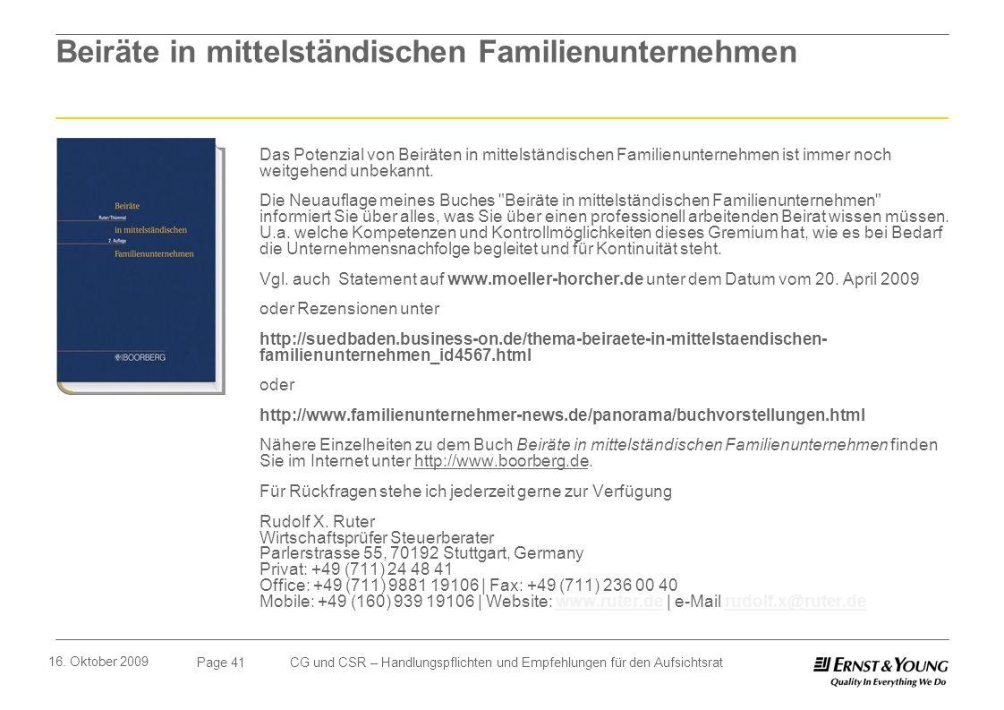 Page 41 16. Oktober 2009 CG und CSR – Handlungspflichten und Empfehlungen für den Aufsichtsrat Beiräte in mittelständischen Familienunternehmen Das Po