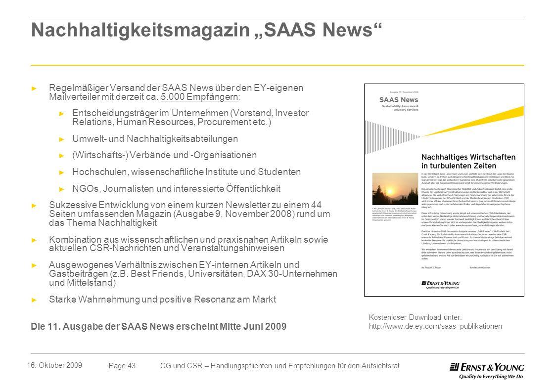 Page 43 16. Oktober 2009 CG und CSR – Handlungspflichten und Empfehlungen für den Aufsichtsrat Nachhaltigkeitsmagazin SAAS News Kostenloser Download u
