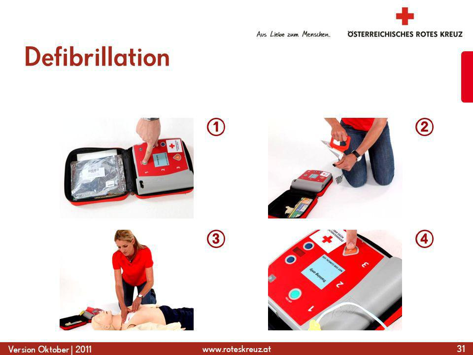 www.roteskreuz.at Version Oktober | 2011 Defibrillation 31