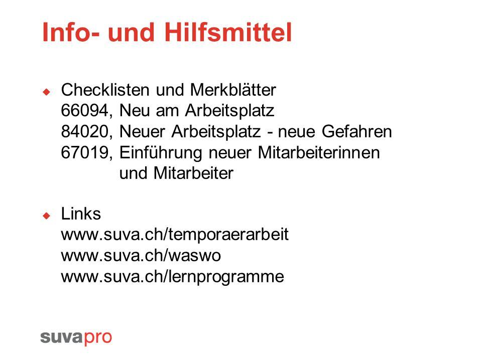 Info- und Hilfsmittel Checklisten und Merkblätter 66094, Neu am Arbeitsplatz 84020, Neuer Arbeitsplatz - neue Gefahren 67019, Einführung neuer Mitarbe
