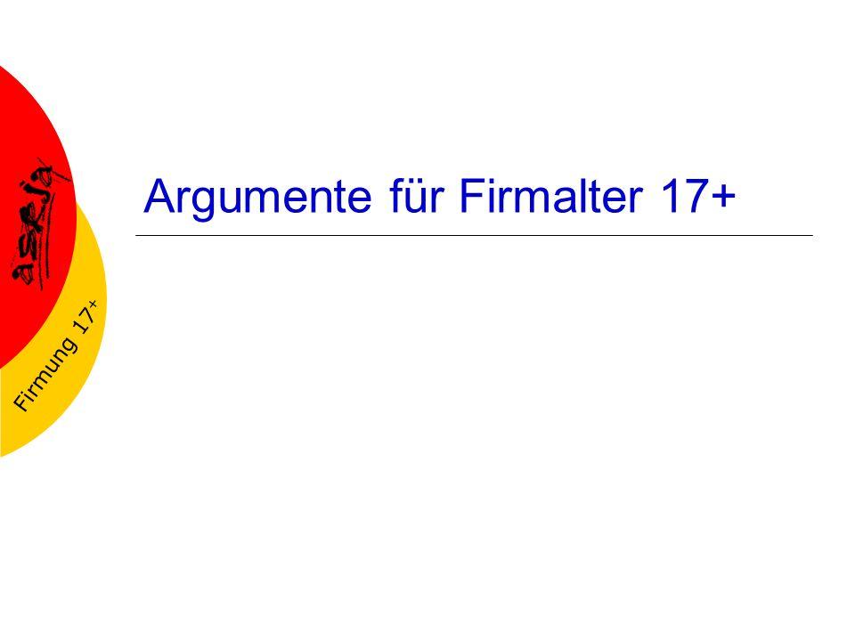 Firmung 17 + Argumente für Firmalter 17+