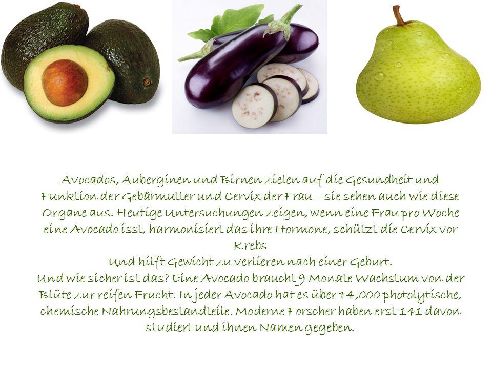 Avocados, Auberginen und Birnen zielen auf die Gesundheit und Funktion der Gebärmutter und Cervix der Frau – sie sehen auch wie diese Organe aus.