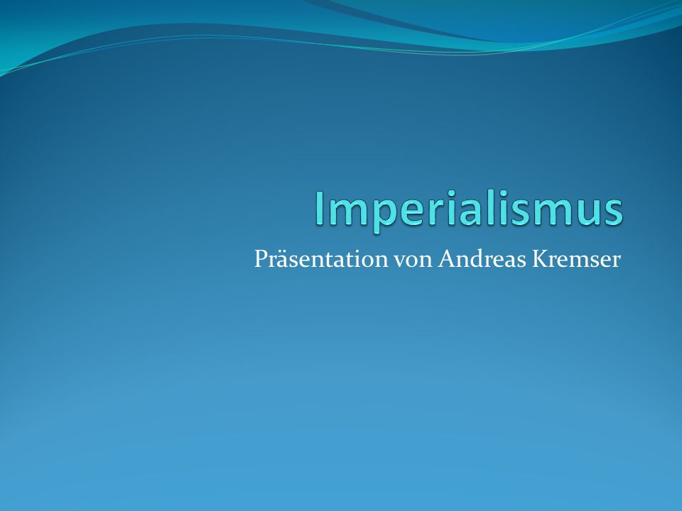 Definition Imperialismus (lat.