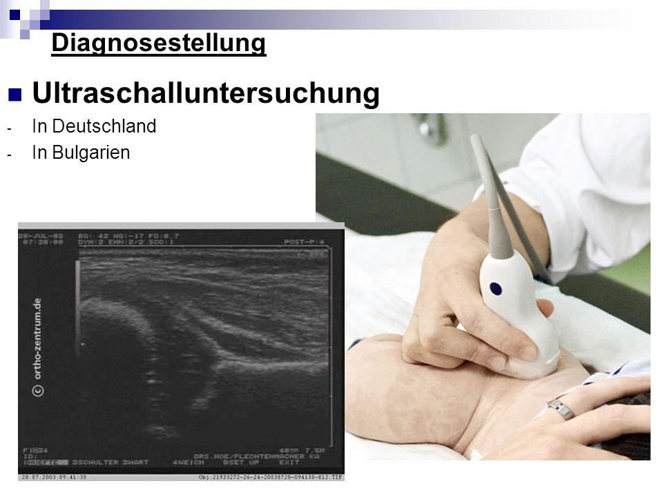 Diagnosestellung Ultraschalluntersuchung - In Deutschland - In Bulgarien