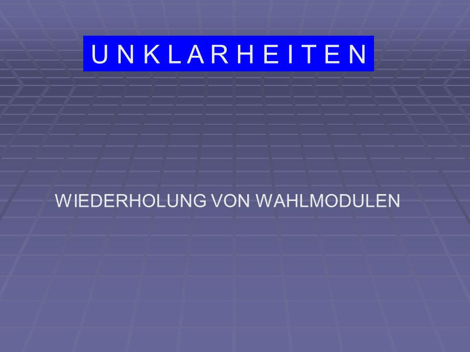 WÜNSCHE 1 - BEGINN DER WAHLMODULE (WM) IN 5.KL.
