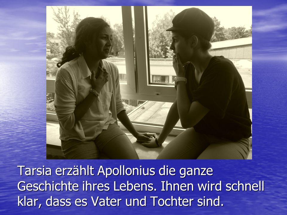 Tarsia erzählt Apollonius die ganze Geschichte ihres Lebens.