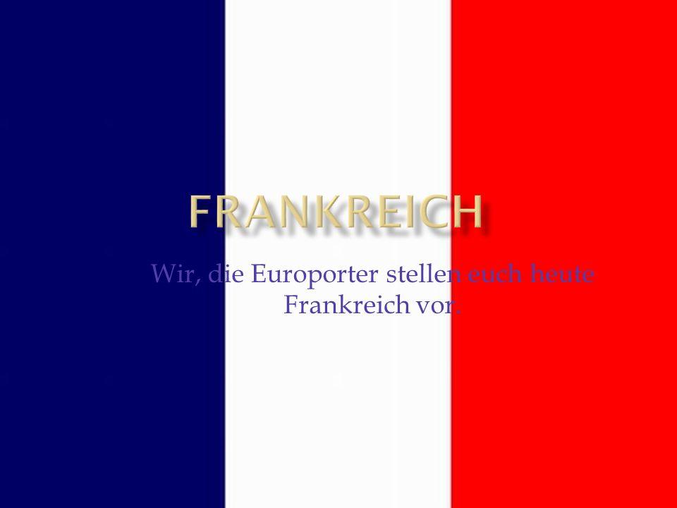 Frankreich Hauptstadt: Paris Fläche: 550 000 km² Einwohnerzahl: 64,3 Millionen Deutschland Hauptstadt: Berlin Fläche: 357 021 km² Einwohner: 82 200 000