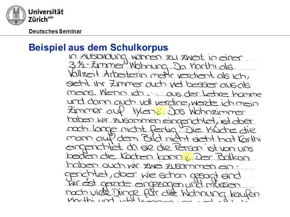 Deutsches Seminar Beispiel aus dem Schulkorpus