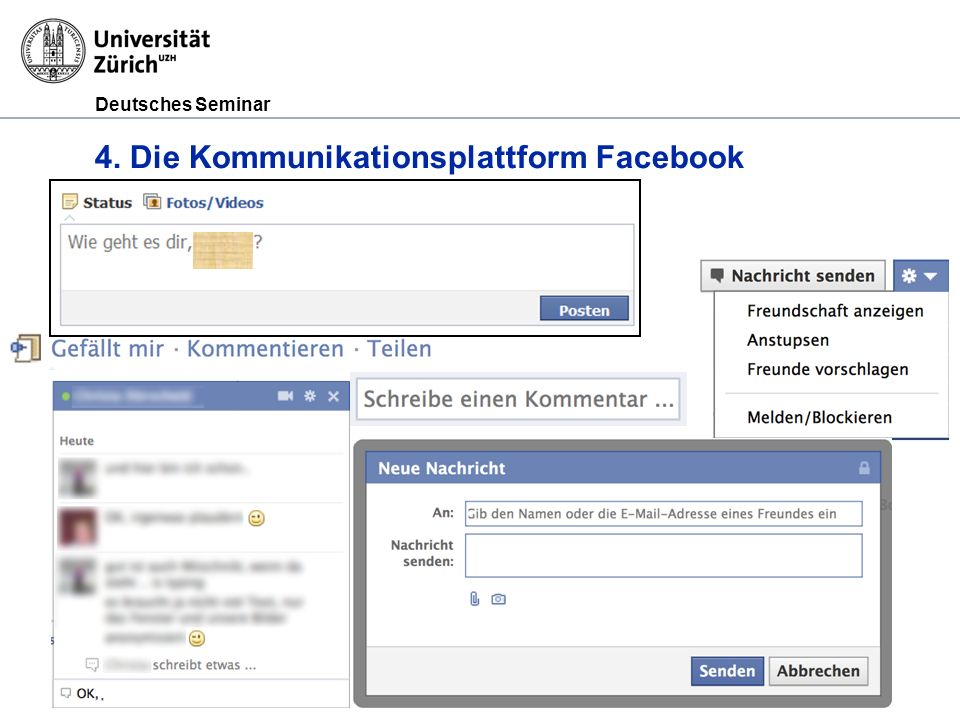 Deutsches Seminar 4. Die Kommunikationsplattform Facebook