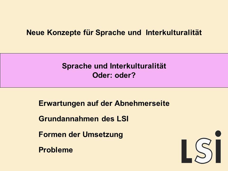 Sprache und Interkulturalität Oder: oder.