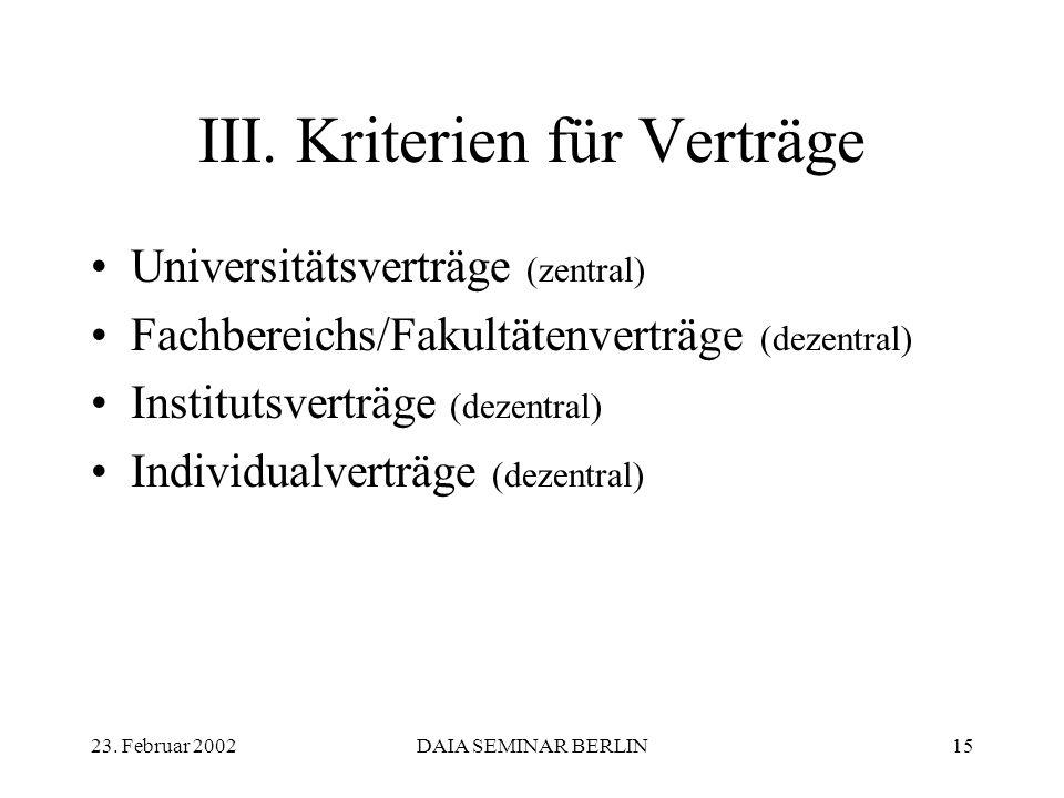 23. Februar 2002DAIA SEMINAR BERLIN15 III.