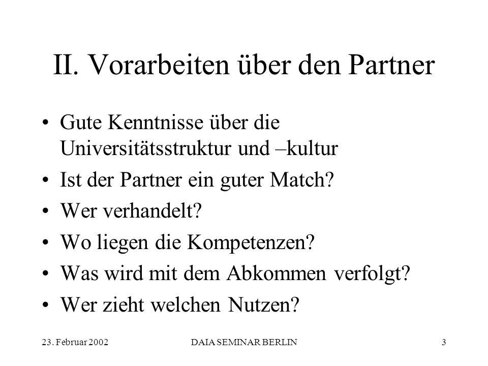 23.Februar 2002DAIA SEMINAR BERLIN14 II.6: Wer zieht welchen Nutzen.