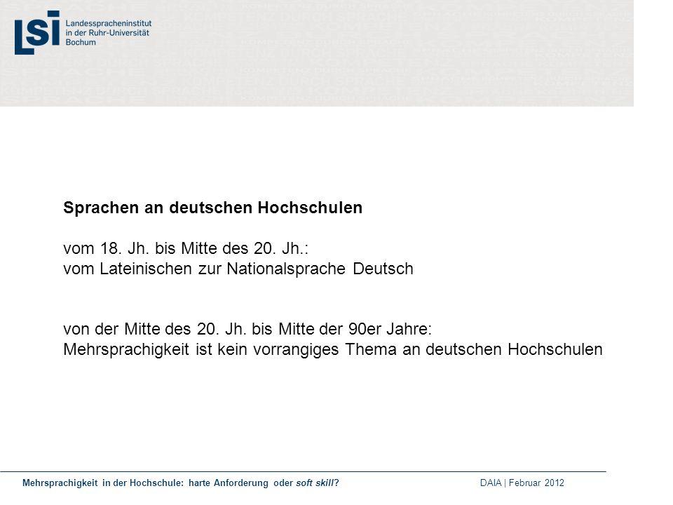Sprachen an deutschen Hochschulen vom 18. Jh. bis Mitte des 20. Jh.: vom Lateinischen zur Nationalsprache Deutsch von der Mitte des 20. Jh. bis Mitte