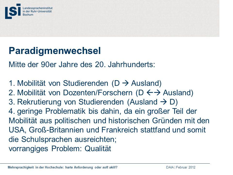 Gründe für den Paradigmenwechsel: 1.demographische Entwicklung der deutschen Gesellschaft 2.