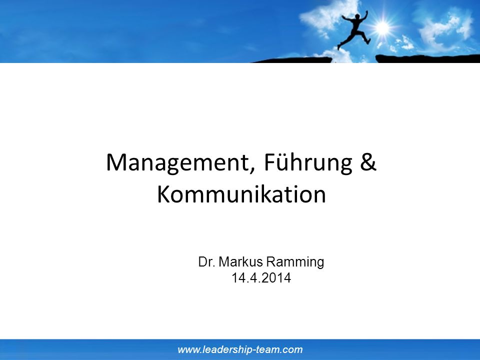 Management, Führung & Kommunikation Dr. Markus Ramming