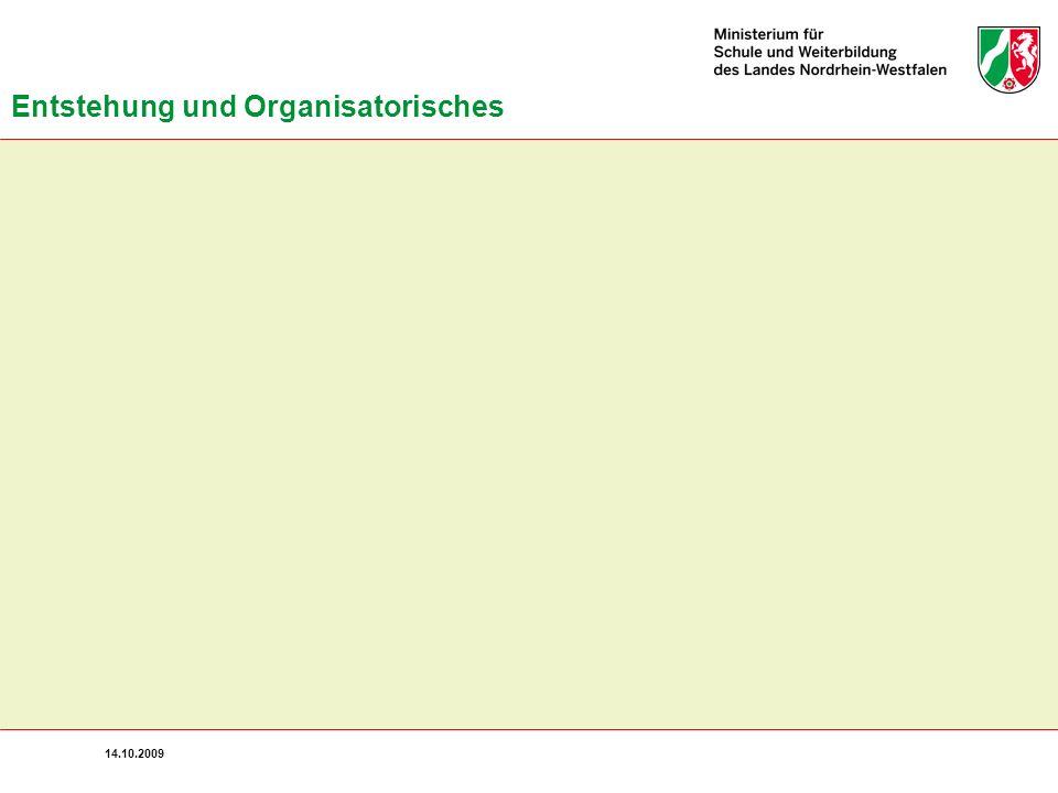 14.10.2009 Entstehung und Organisatorisches