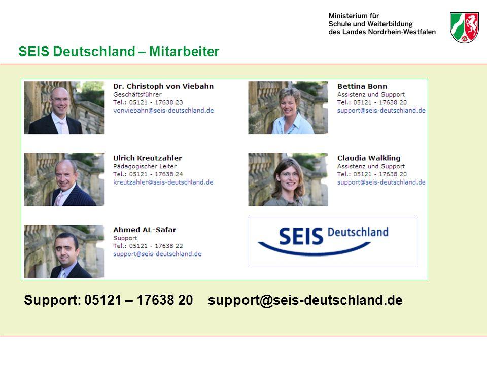 SEIS Deutschland – Mitarbeiter Support: 05121 – 17638 20 support@seis-deutschland.de