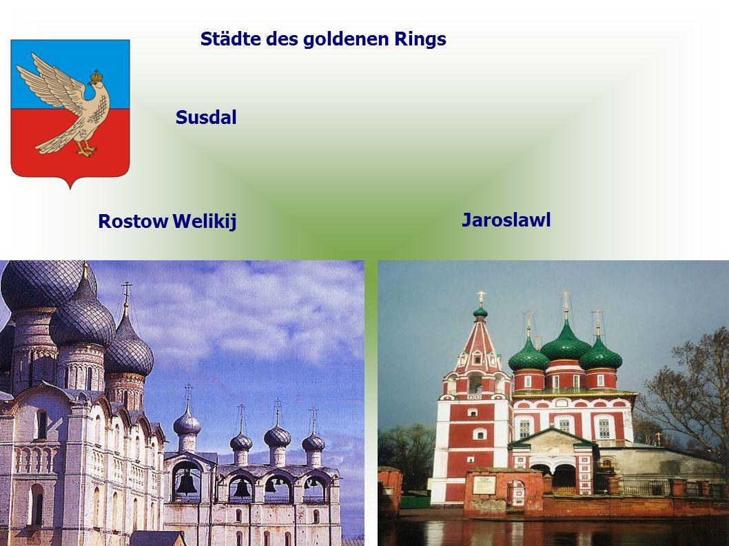 Städte des goldenen Rings Rostow Welikij Jaroslawl Susdal