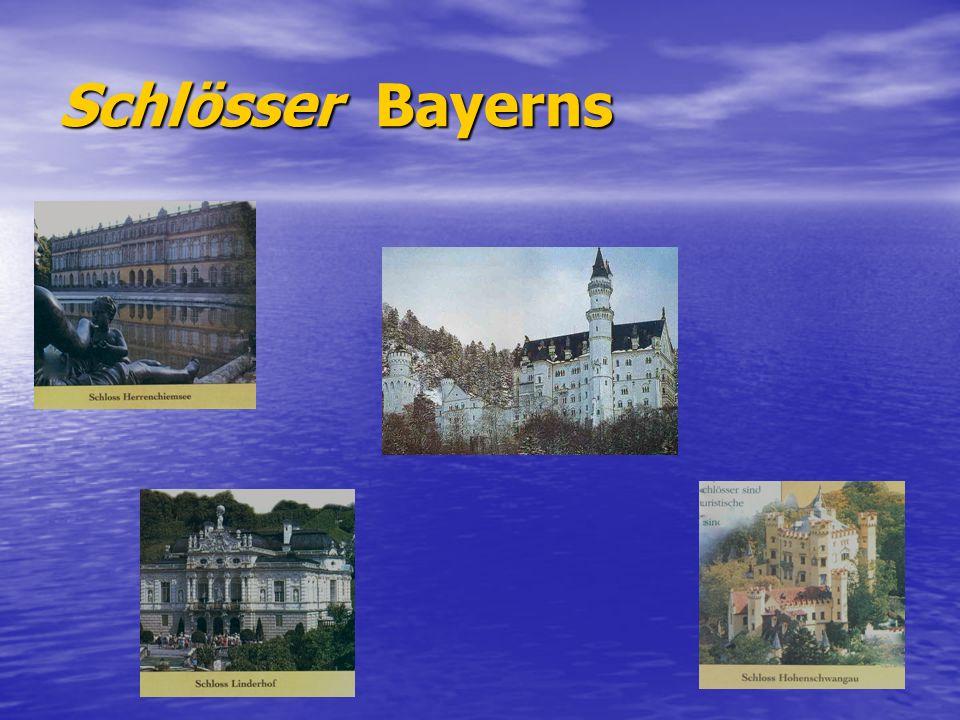 Schlösser Bayerns