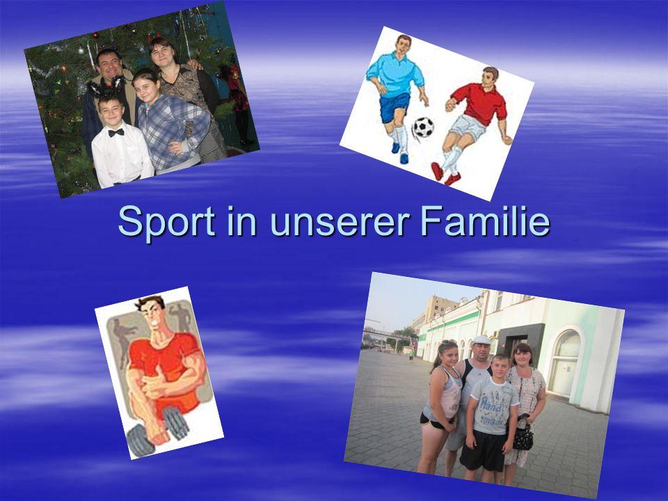 Sport in unserer Familie