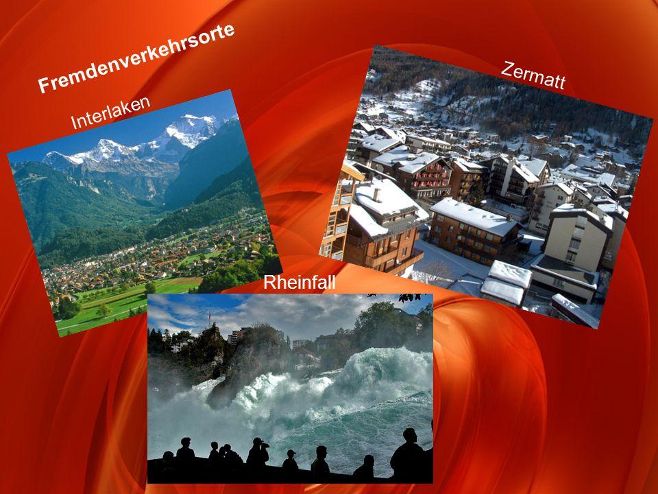 Fremdenverkehrsorte Interlaken Zermatt Rheinfall