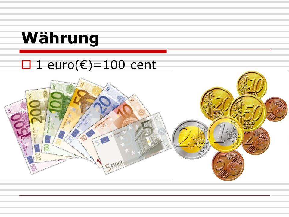 Währung 1 euro()=100 cent