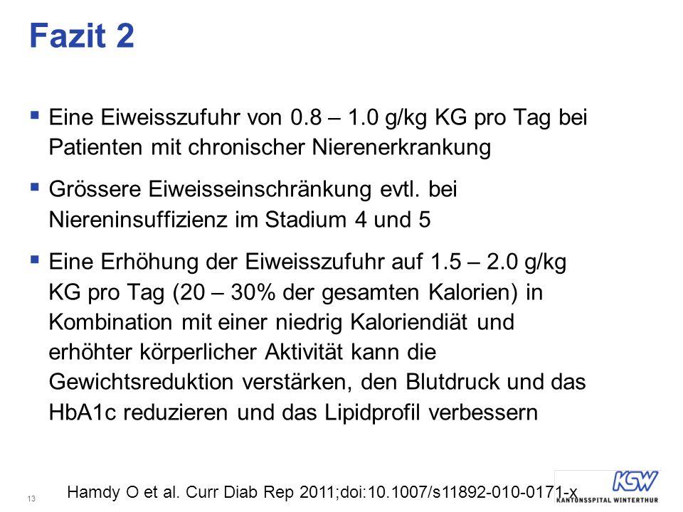 13 Fazit 2 Eine Eiweisszufuhr von 0.8 – 1.0 g/kg KG pro Tag bei Patienten mit chronischer Nierenerkrankung Grössere Eiweisseinschränkung evtl.