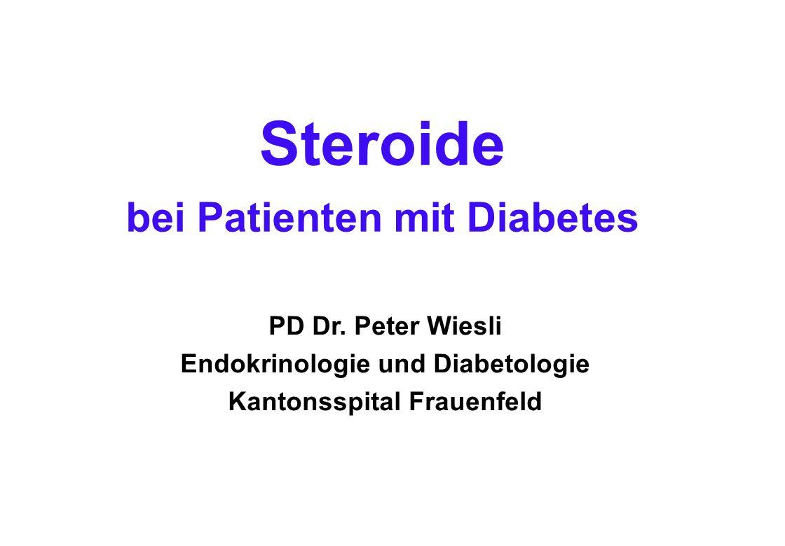 Glukokortikoide = Steroide, die den BZ-Spiegel anheben Glukokortikoide