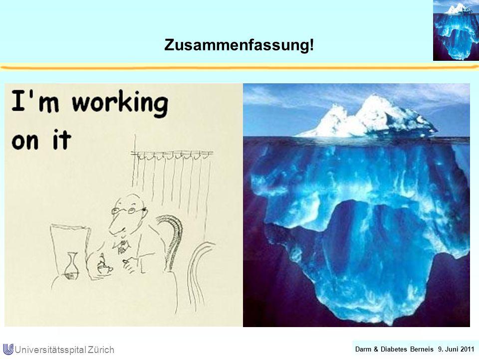 Darm & Diabetes Berneis 9. Juni 2011 Universitätsspital Zürich Zusammenfassung!