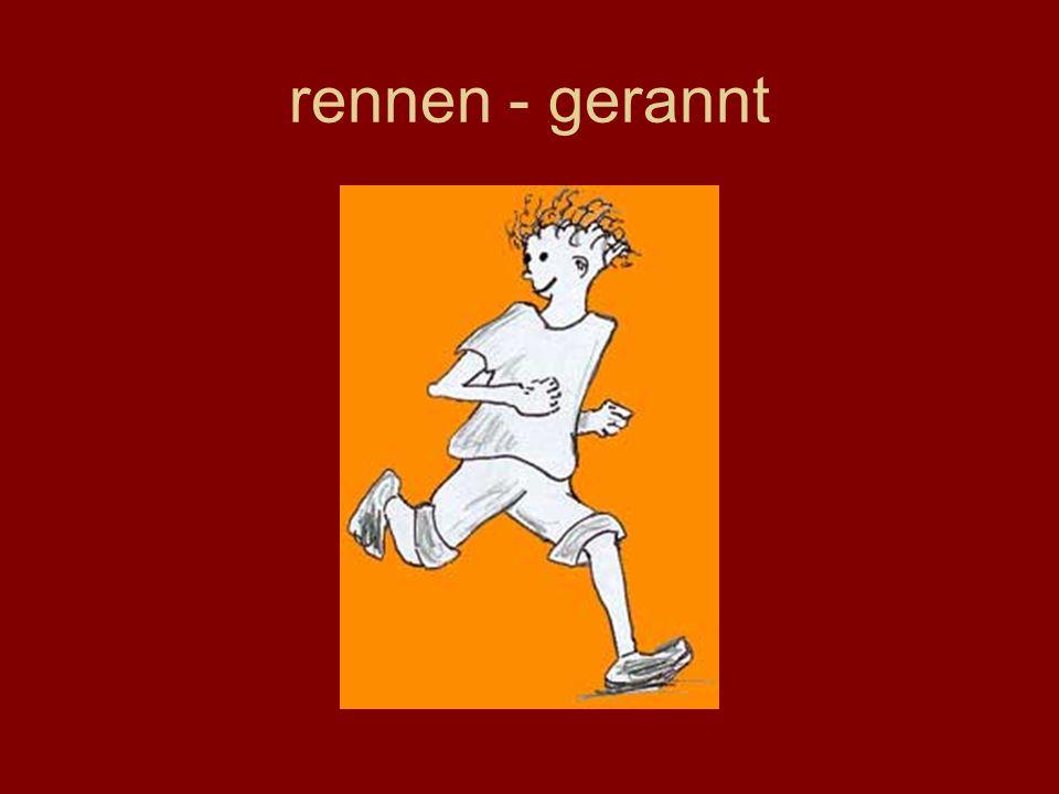 rennen - gerannt