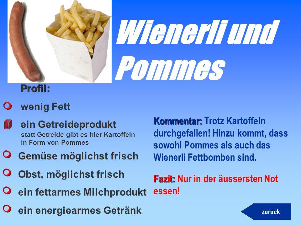 Hamburger Profil: wenig Fett ein Getreideprodukt Gemüse möglichst frisch Obst, möglichst frisch ein fettarmes Milchprodukt ein energiearmes Getränk Ko