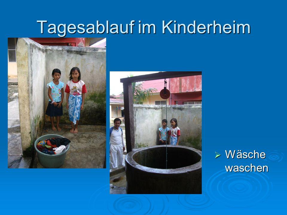 Tagesablauf im Kinderheim Wäsche waschen Wäsche waschen