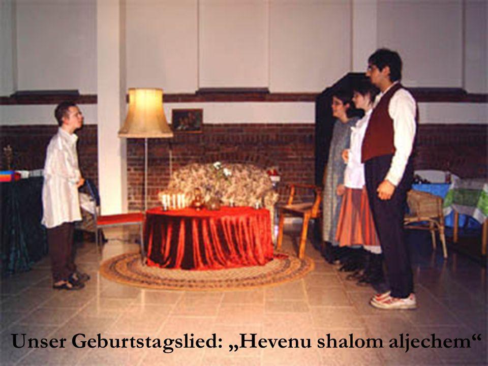 Unser Geburtstagslied: Hevenu shalom aljechem