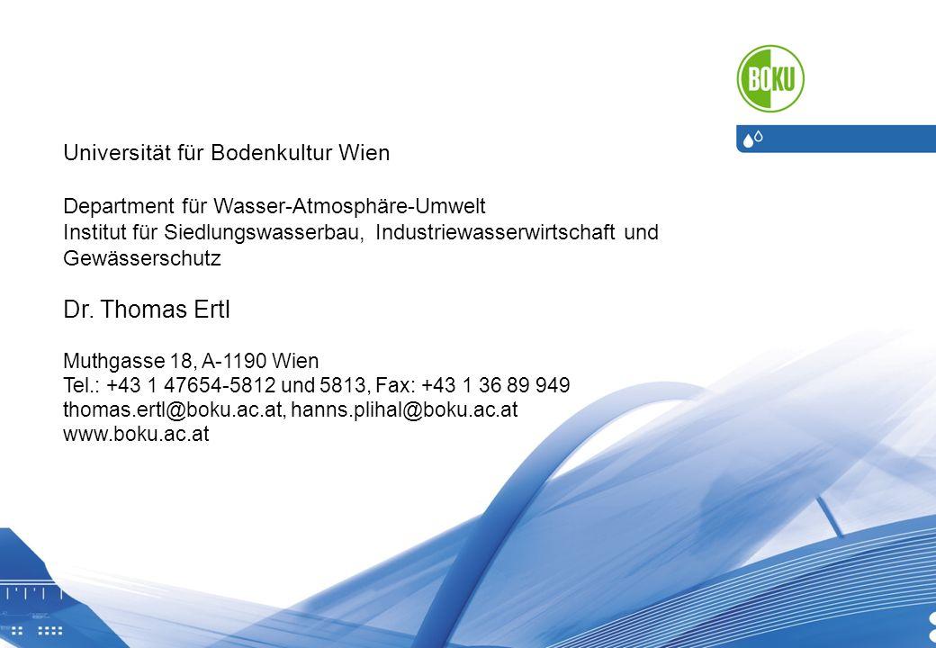 19.05.2014 8 Universität für Bodenkultur Wien Department für Wasser-Atmosphäre-Umwelt Institut für Siedlungswasserbau, Industriewasserwirtschaft und Gewässerschutz Dr.