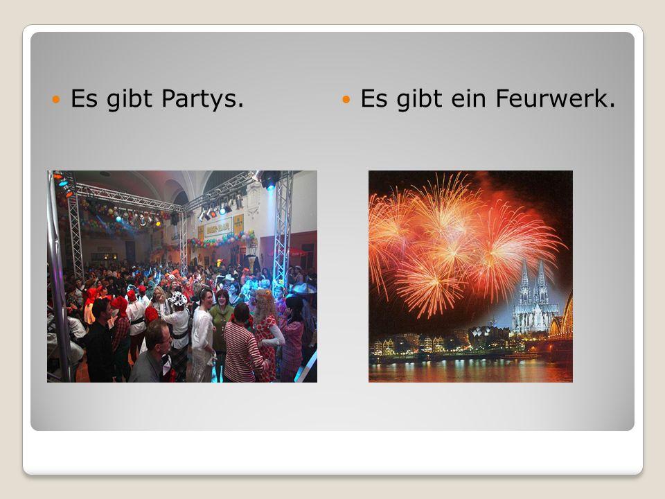 Es gibt Partys. Es gibt ein Feurwerk.