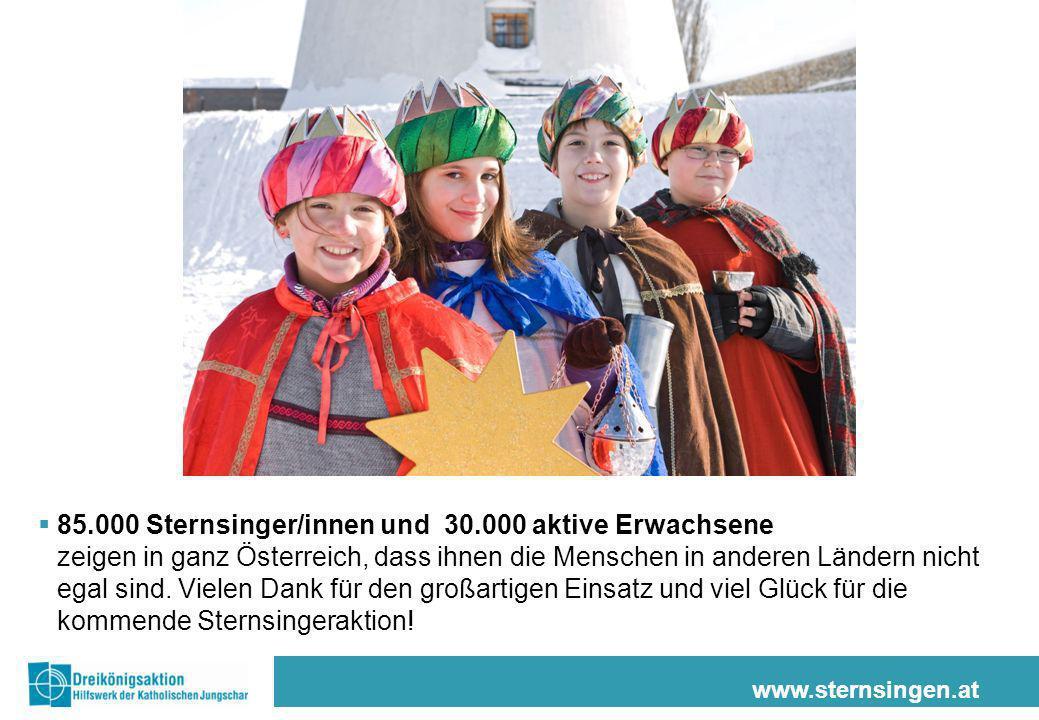 www.sternsingen.at 85.000 Sternsinger/innen und 30.000 aktive Erwachsene zeigen in ganz Österreich, dass ihnen die Menschen in anderen Ländern nicht egal sind.